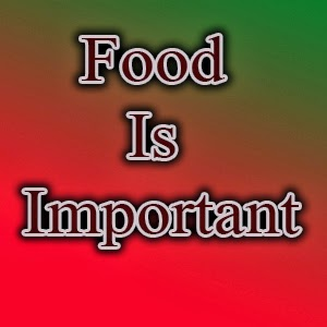 Food Is Important