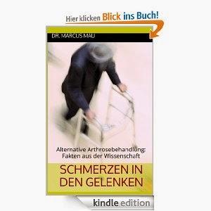 http://www.amazon.de/Schmerzen-den-Gelenken-Arthrosebehandlung-Wissenschaft-ebook/dp/B00I1P8Y1S/ref=sr_1_6?ie=UTF8&qid=1390760065&sr=8-6&keywords=marcus+mau