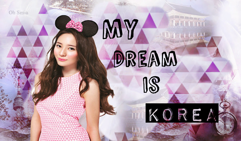 My Dream Is Korea