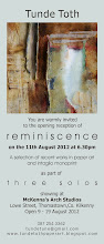 REMINISCENCE by Tunde Toth, 9 - 19 August 2012