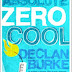 Forthcoming Books: Absolute Zero by Declan Burke