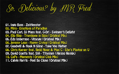 2012.08.10 - SO, DELICIOUS? BY MR FRED - ONE WAY TO IBIZA So,+Delicious+by+Mr+Fred