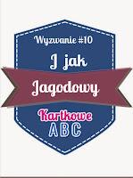 http://kartkoweabc.blogspot.ie/2015/05/wyzwanie-j-jak-jagodowy-przypominajka.html