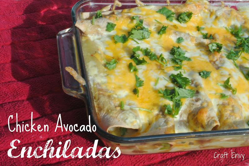 Craft Envy: Chicken Avocado Enchiladas