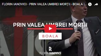Florin Ianovici — Prin valea umbrei morții - Boala (Misiunea RENOVATIO, Romexpo București)