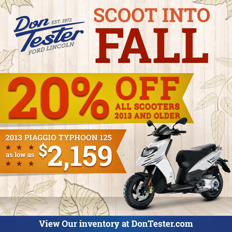 Scoot into Fall with the Scooter Sale at Don Tester Ford Lincoln!