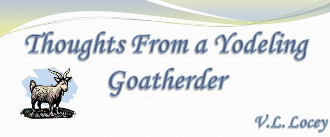 Thoughts from a Yodeling Goatherder