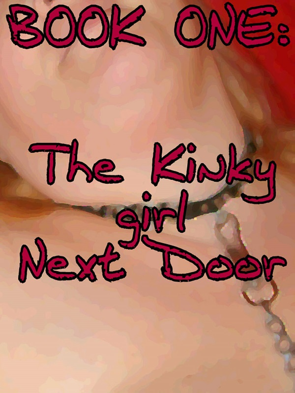 The Kinky girl Next Door Book Trailer