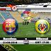 مشاهدة مباراة فياريال وبرشلونة بث مباشر علي بي أن سبورت Villarreal vs Barcelona