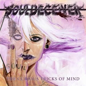 Souldeceiver – The Curious Tricks of Mind (2011)