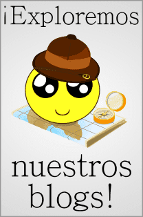 ¡ Exploremos nuestros blogs !
