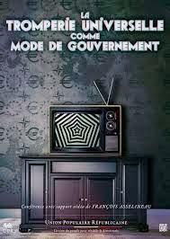 La tromperie universelle comme mode de gouvernement