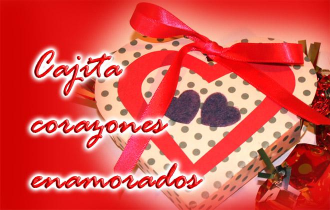 Una cajita rom ntica bonita y til para hacer un regalo a - Sorpresas para enamorados ...