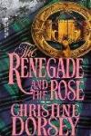 http://thepaperbackstash.blogspot.com/2007/10/renegade-and-rose-christine-dorsey-book.html
