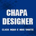 Chapa Designer