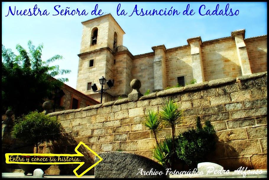 Iglesia de Nuestra Señora de la asunción de Cadalso.