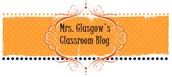Mrs. Glasgow's Class