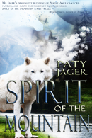 Spirit of the Mountain, novel by author Paty Jeger