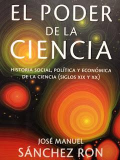 """""""El poder de la ciencia"""" - José Manuel Sanchez Ron."""