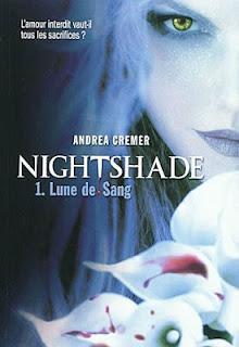 Lune de Sang , Nightshade, Andrea Cremer