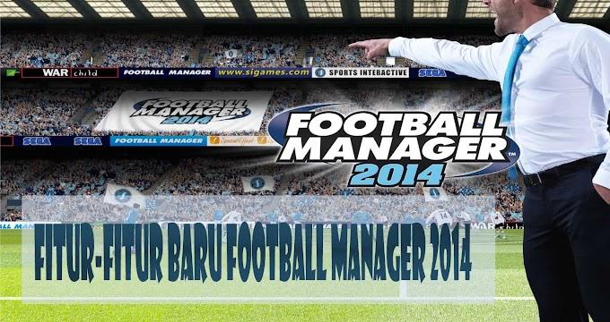 Fitur-Fitur Baru Di Football Manager 2014 : 2 Kemampuan Baru Kapten Tim