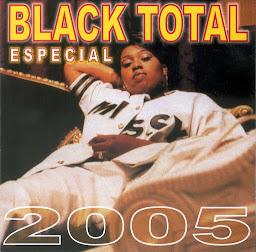 BLACK TOTAL 2005 ESPECIAL