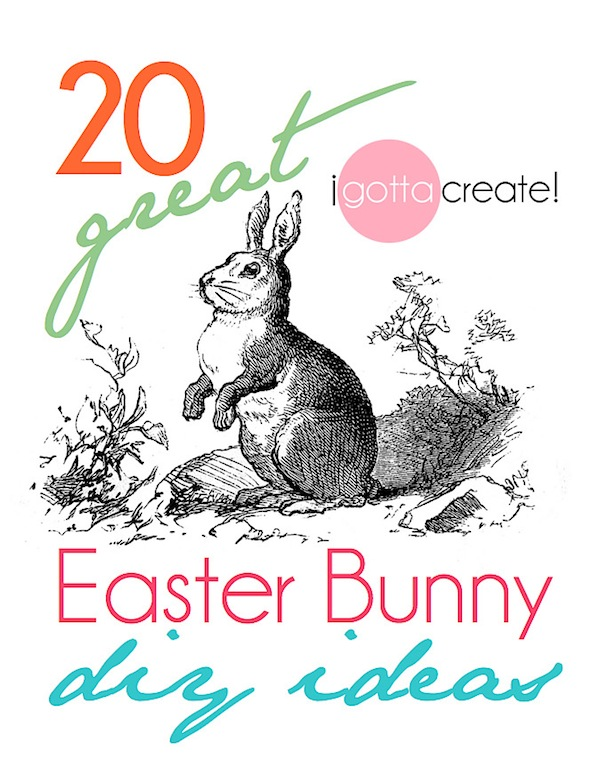 20 Adorable Easter Bunny DIY Projects at I Gotta Create!