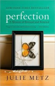 Book Review: Perfection by Julie Metz