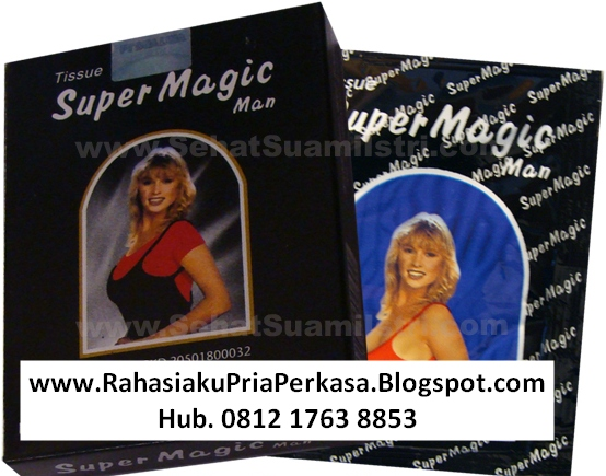 rahasia pria kuat perkasa tissue super magic man untuk