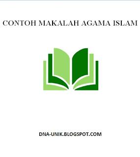 Contoh Makalah Agama Islam