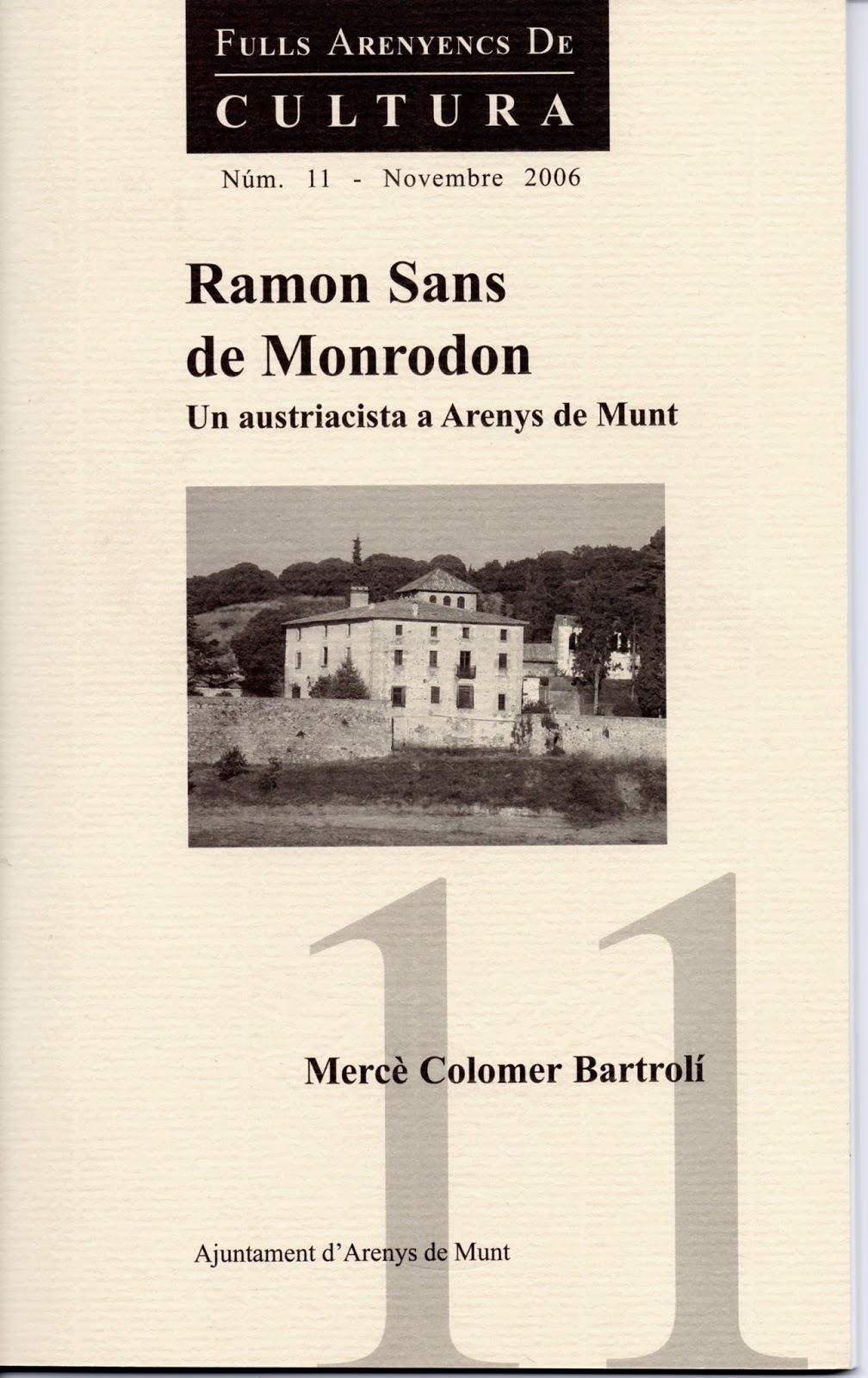 Ramon Sans de Monrodon: un austriacista a Arenys de Munt
