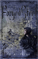 http://www.amazon.com/Forged-Steel-Crucible-Book-titus/dp/0996525602/ref=sr_1_1?s=books&ie=UTF8&qid=1445352712&sr=1-1