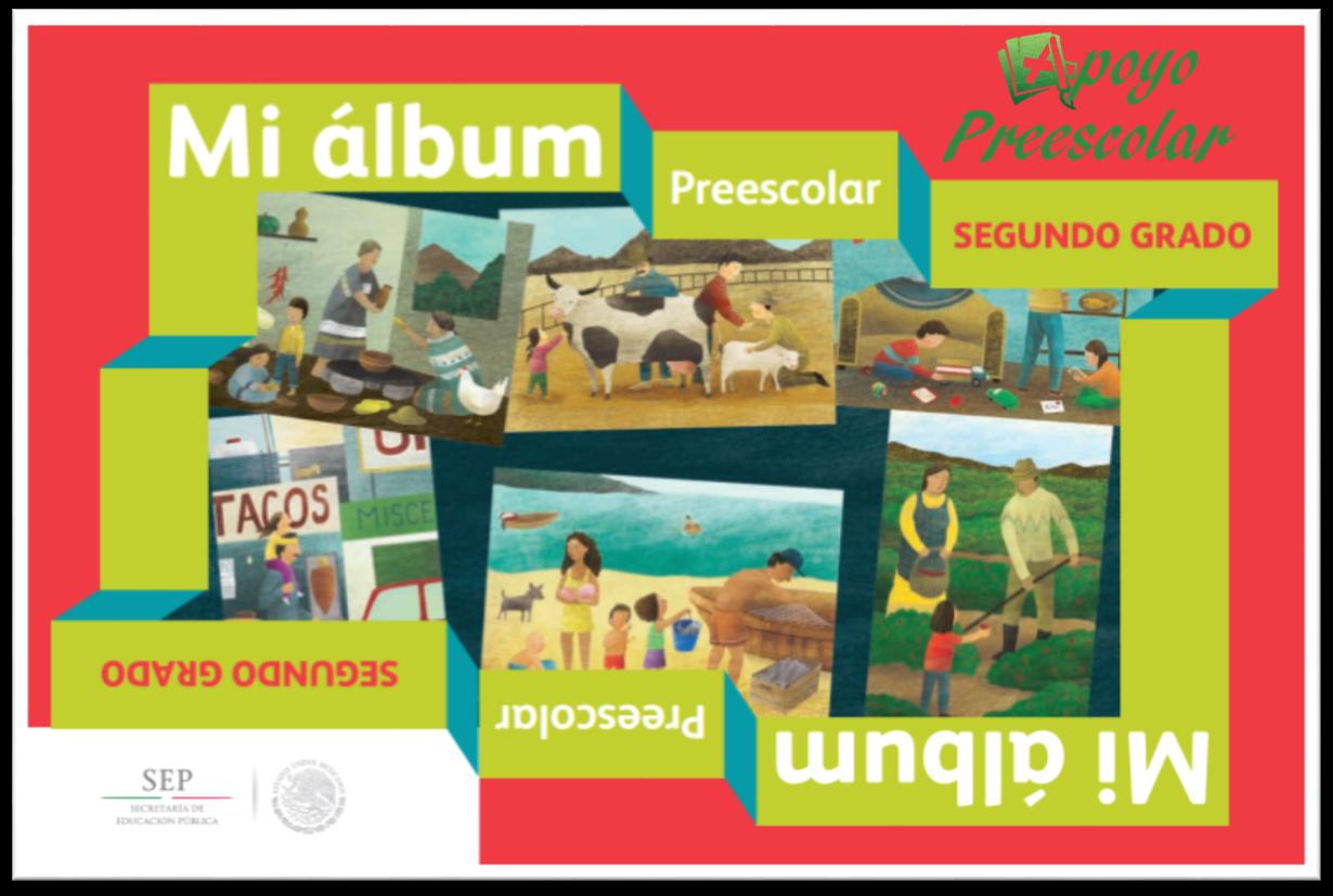 Mi álbum ~ Segundo Grado de Preescolar