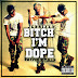 #GJMUSIC: jc brizzy Ft. T.r.i.p & Payper -- Bitch Im Dope