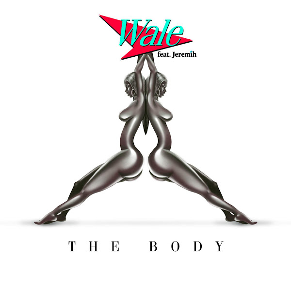Wale - The Body (feat. Jeremih) - Single Cover