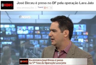 Assista aqui-> Globo News: José Dirceu é preso no DF pela operação Lava Jato