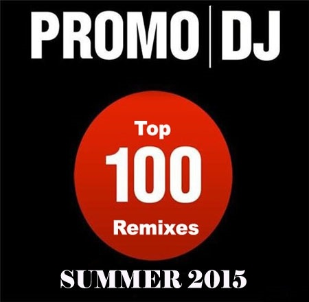 Download Lagu Promo DJ Top 100 Remixes - Summer 2015 Full Album Zip
