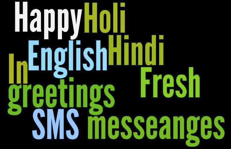 2014 Fresh Happy Holi Hindi SMS greetings & messeanges In English