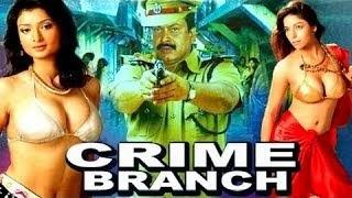 Hot Hindi Movie 'Crime Branch'  Watch Online