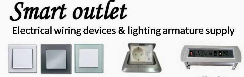 Smart Outlet : Jual produk instalasi listrik dan penerangan serta jasa perencanaan instalasi listrik