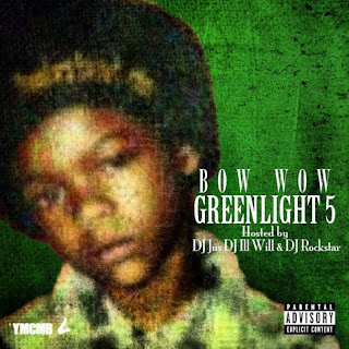  Greenlight 5 (Bow Wow)