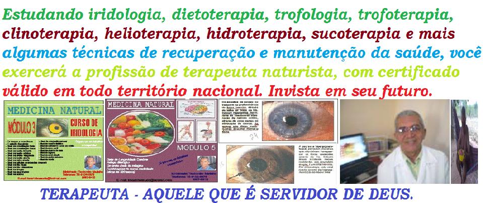 TEODOMIRO MARINHO, terapias naturais com iridologia