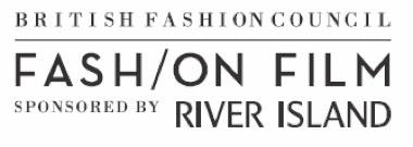 BFC unveils new fashion film initiative, sponsored by River Island