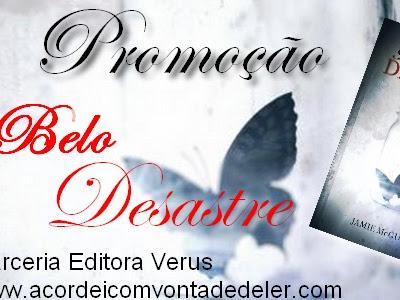 Promoção parceria Editora Verus - Belo Desastre - Jamie Mcguire