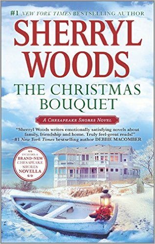The Christmas Bouquet Bayside Retreat (A Chesapeake Shores Novel) by Sherryl Woods