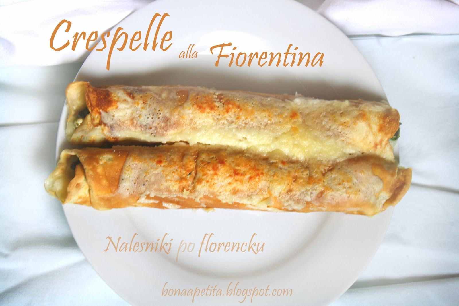Crespelle alla Fiorentina czyli Naleśniki po florencku