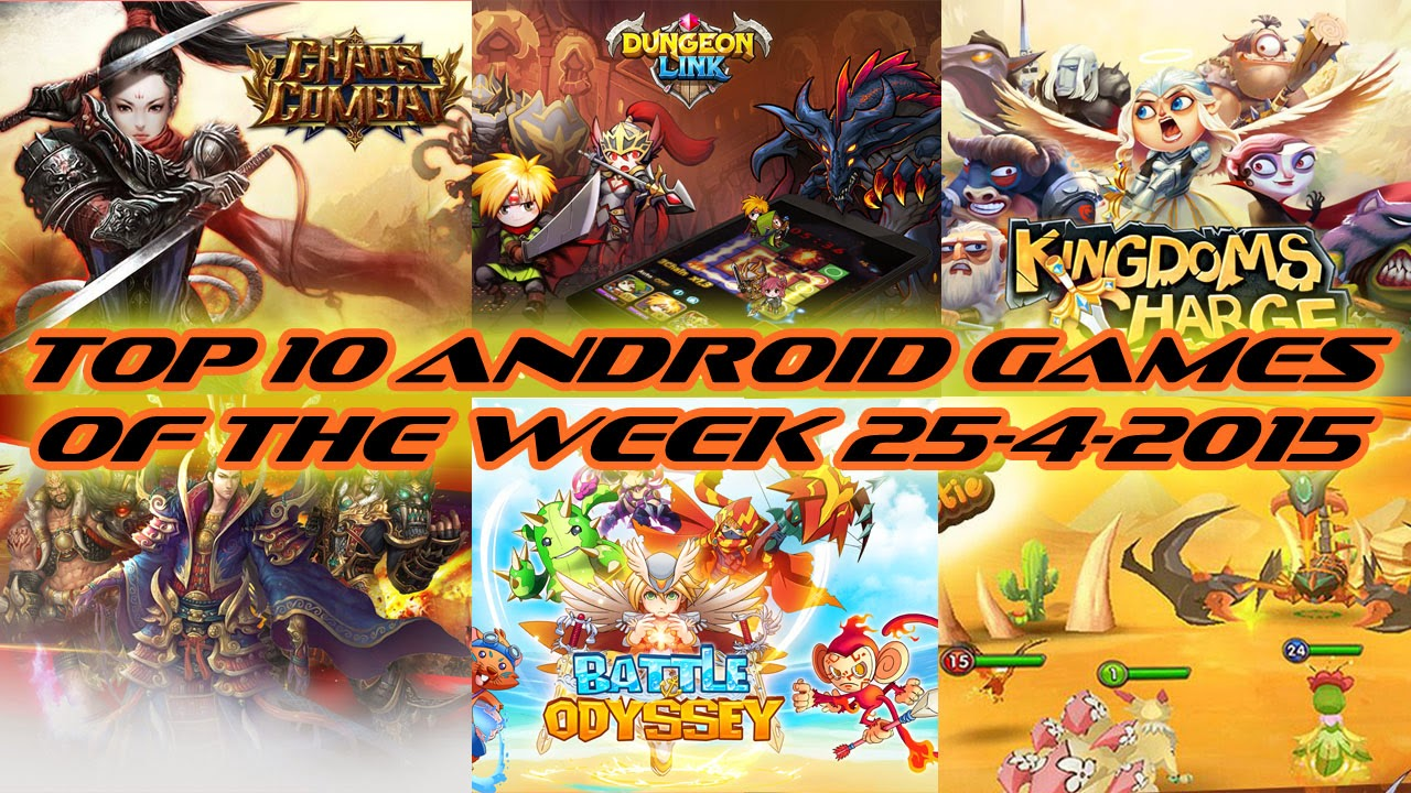 TOP 10 BEST NEW ANDROID GAMES OF THE WEEK - 25th April 2015