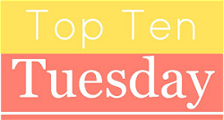 Top Ten Tuesday