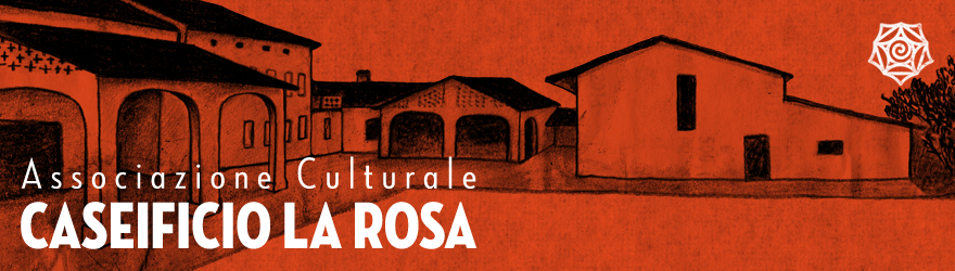 Associazione Culturale Caseificio La Rosa