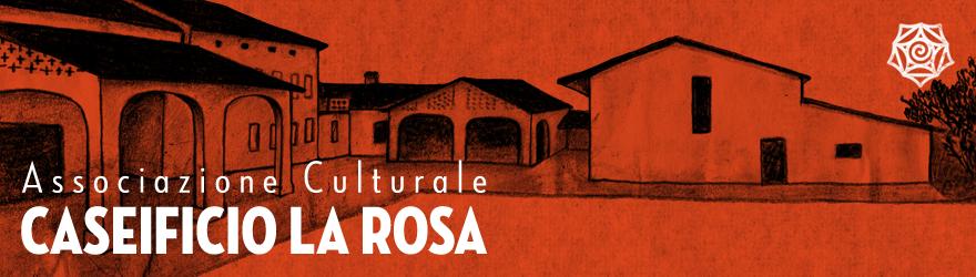 Associazione Culturale Caseificio La Rosa